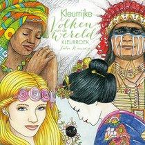 Kleurrijke volken van de wereld kleurboek