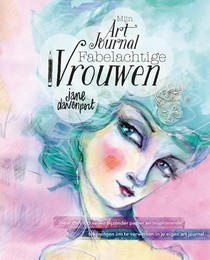 Mijn art journal fabelachtige vrouwen