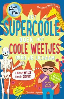 Het supercoole boek met coole weetjes over je lichaam
