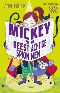 Mickey en de beestachtige spionnen