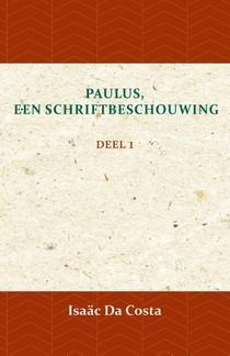 Paulus, een Schriftbeschouwing 1