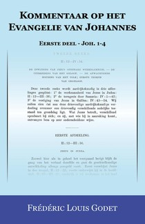 Kommentaar op het Evangelie van Johannes Eerste deel - Joh. 1-4