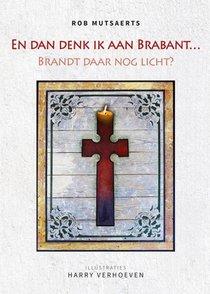 En dan denk ik aan Brabant...