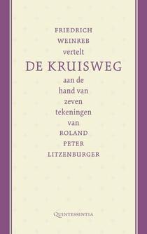 Friedrich Weinreb vertelt de kruisweg aan de hand van zeven tekeningen van Roland Peter Litzenburger