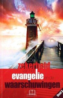 Zekerheid V H Evangelie E D Waarschuwing