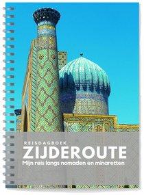 Reisdagboek Zijderoute