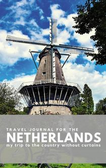 Travel Journal for The Netherlands