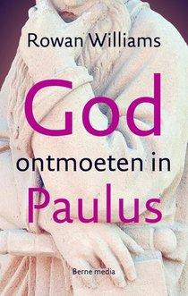 God ontmoeten in Paulus