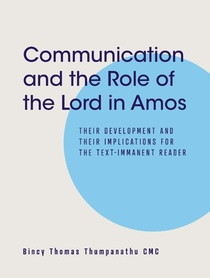 Communication and the Role of the Lord in Amos