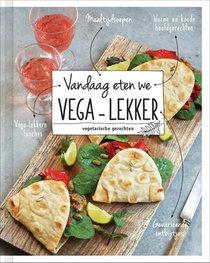 Vandaag eten we vega-lekker
