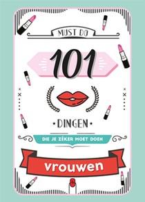 101 dingen die je zéker moet doen - Vrouwen