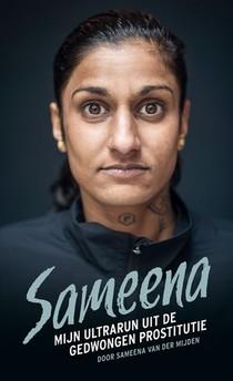 Sameena; mijn ultrarun uit de gedwongen prostitutie