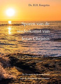 Sporen van de wederkomst van Jezus Christus