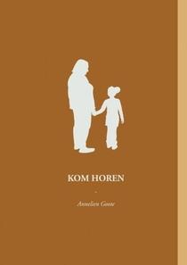 KOM HOREN