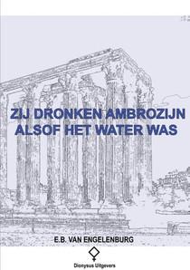 Zij dronken ambrozijn alsof het water was