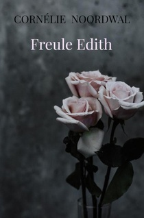 Freule Edith