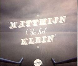 Matthijn In Het Klein