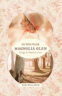 Weg Naar Magnolia Glen