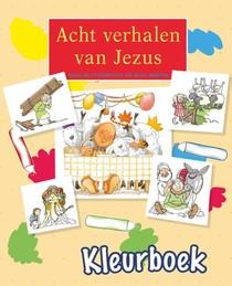 Kleurboek Acht Verhalen Van Jezus