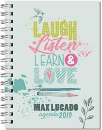 Agenda 2019 Laugh Listen Learn Love