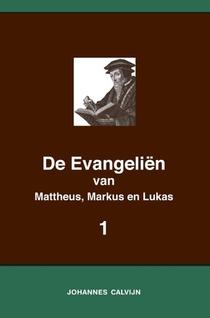 De Evangeliën van Mattheus, Markus en Lukas 1