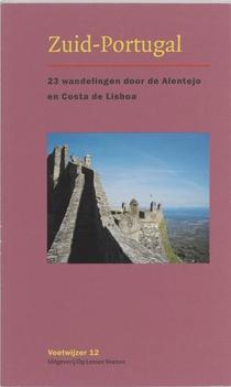 Zuid - Portugal 23 wandelingen door de Alentejo en Costa de Lisboa