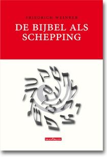De Bijbel als Schepping