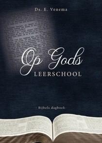 Op Gods leerschool