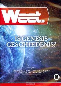 Is Genesis Geschiedenis? (weet)