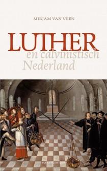 Luther en calvinistisch Nederland