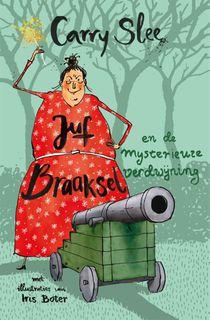 Juf Braaksel en de mysterieuze verdwijning