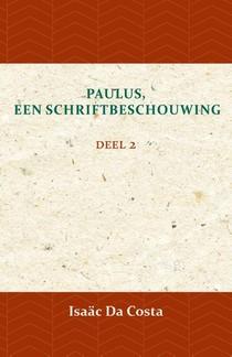 Paulus, een Schriftbeschouwing 2
