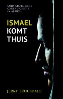 Ismael komt thuis