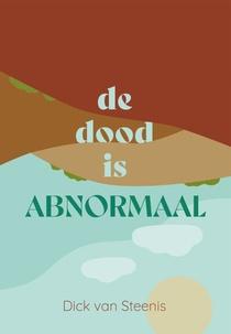De dood is abnormaal