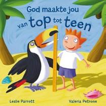 God Maakte Jou Van Top Tot Teen