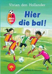 VV Oranje Rood - Hier die bal!