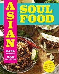 Asian Soul Food - Van Brooklyn tot Bali