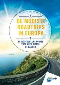 De mooiste roadtrips in Europa