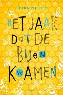 Het jaar dat de bijen kwamen