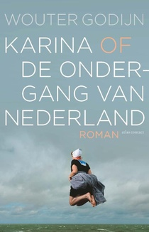 Karina of de ondergang van Nederland
