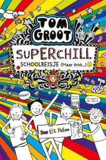Superchill schoolreisje (maar echt...)