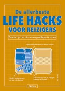 De allerbeste life hacks voor reizigers