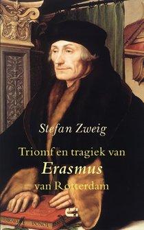 Triomf en tragiek van Erasmus van Rotterdam