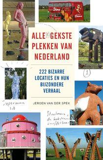 Alle(r) gekste plekken van Nederland