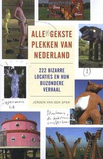 Alle gekste plekken van Nederland