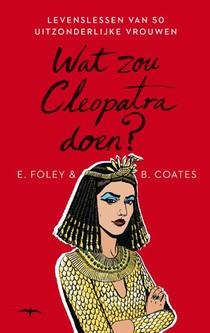 Wat zou Cleopatra doen?