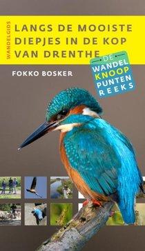 Langs de mooiste diepjes in de Kop van Drenthe