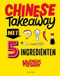 Chinese Takeaway met 5 ingrediënten