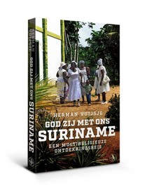 God zij met ons Suriname