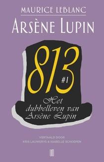 Het dubbelleven van Arsène Lupin 813 #1